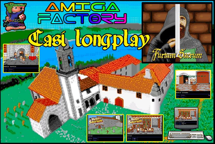 Furtum Sacrum, Casi Longplay creado por Amiga Factory #aMiGaTrOnIcS